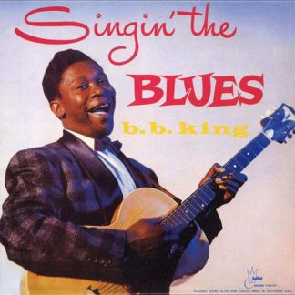 Singin' The Blues - B.B. King