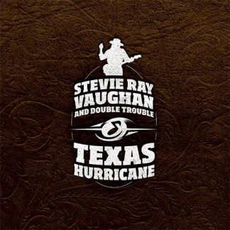 Stevie Ray Vaughan And Double Trouble* – Texas Hurricane