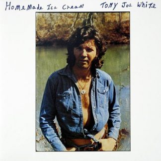 Homemade Ice Cream - Tony Joe White