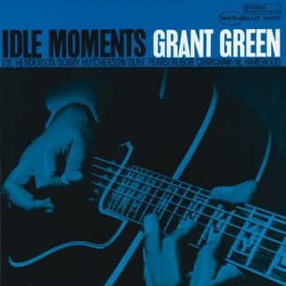 Idle Moments -Grant Green