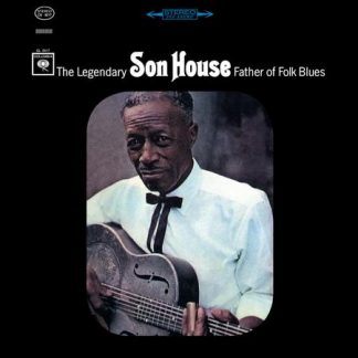 Father of Folk Blues - Son House