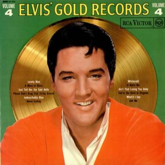 Elvis' Gold Records Volume 4