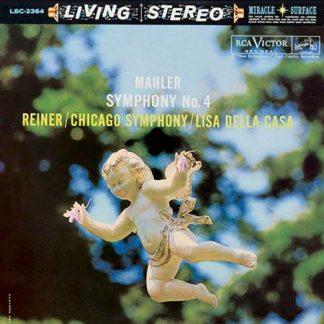 Mahler 4: Chicago Symphony Orchestra - Fritz Reiner