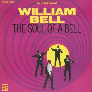 The Soul of a Bell - William Bell