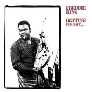 Getting Ready - Freddie King