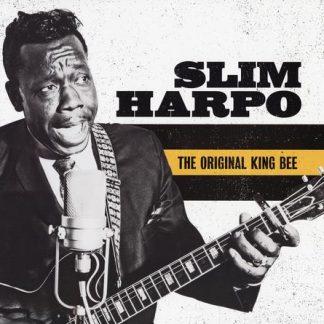 The Original King Bee (The Best of Slim Harpo)