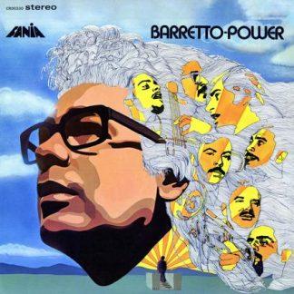Barretto Power - Ray Barretto