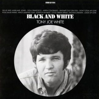 Black And White - Tony Joe White
