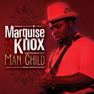 Man Child - Marquise Knox