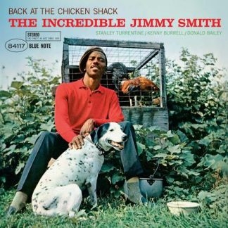The Incredible Jimmy Smith – Back At The Chicken Shack