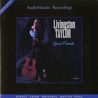 Livingston Taylor – Good Friends
