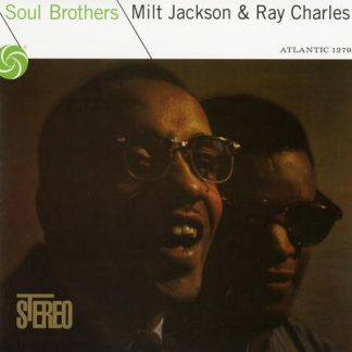Milt Jackson and Ray Charles - Soul Brothers