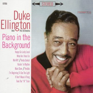 Duke Ellington And His Orchestra – Piano In The Background