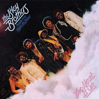 The Isley Brothers – The Heat Is On